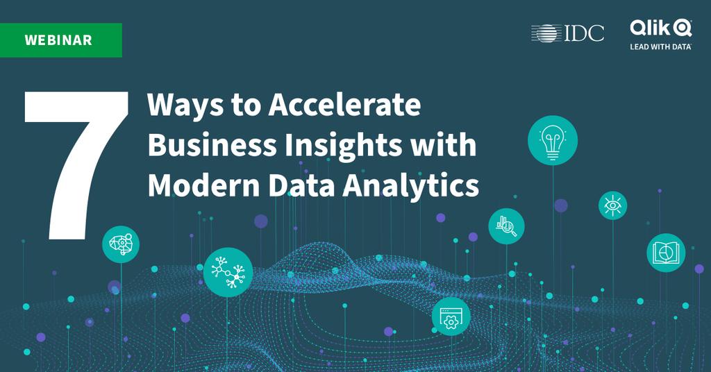 Qlik Webinar: 7 Ways to Accelerate Business Insights